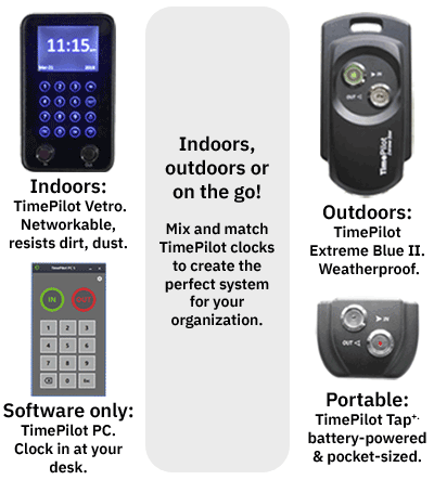 TimePilot has clocks for every environment! Click to learn more.